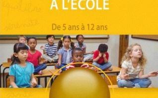 La pleine conscience à l'école, sous la direction d'Ilios Kotsou